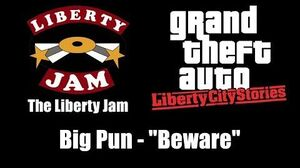 "GTA Liberty City Stories - The Liberty Jam Big Pun - ""Beware"""