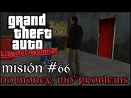 No Money, Mo' Problems - GTA Liberty City Stories PSP - Misión -66 (Español-Sin Comentario)