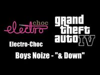 "GTA IV (GTA 4) - Electro-Choc - Boys Noize - ""& Down"""