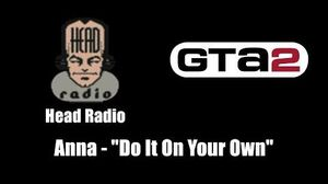 "GTA 2 (GTA II) - Head Radio Anna - ""Do It On Your Own"""