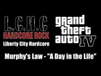 """GTA IV (GTA 4) - Liberty City Hardcore - Murphy's Law - """"A Day in the Life"""""""