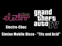 """GTA IV (GTA 4) - Electro-Choc - Simian Mobile Disco - """"Tits and Acid"""""""