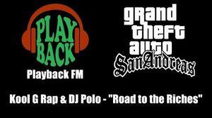 "GTA San Andreas - Playback FM Kool G Rap & DJ Polo - ""Road to the Riches"""