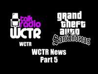 GTA- San Andreas - WCTR - WCTR News (Part 5)