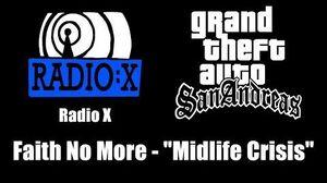 "GTA San Andreas - Radio X Faith No More - ""Midlife Crisis"""