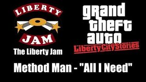 "GTA Liberty City Stories - The Liberty Jam Method Man - ""All I Need"""