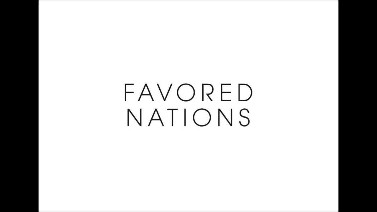 Favored Nations