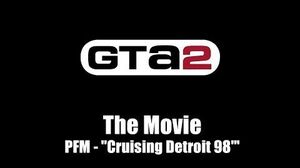 "GTA 2 (GTA II) - The Movie PFM - ""Cruising Detroit 98' """