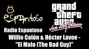 """GTA Vice City Stories - Radio Espantoso Willie Colón & Héctor Lavoe - """"El Malo (The Bad Guy)"""""""