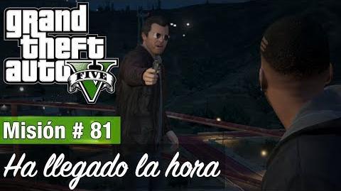"""Grand_Theft_Auto_V_-_""""Ha_llegado_la_hora_(Opción_B)"""""""