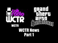 GTA- San Andreas - WCTR - WCTR News (Part 1)