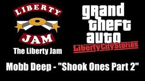 "GTA Liberty City Stories - The Liberty Jam Mobb Deep - ""Shook Ones Part 2"""