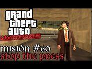 Stop the Press - GTA Liberty City Stories PSP - Misión -60 (Español-Sin Comentario)