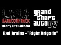 "GTA IV (GTA 4) - Liberty City Hardcore - Bad Brains - ""Right Brigade"""