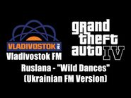 "GTA IV (GTA 4) - Vladivostok FM - Ruslana - ""Wild Dances"" (Ukrainian FM Version)"