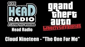"GTA Liberty City Stories - Head Radio Cloud Nineteen - ""The One For Me"""