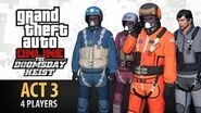 GTA Online- Doomsday Heist Act -3 with 4 Players (Elite & Criminal Mastermind IV)