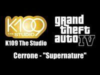 "GTA IV (GTA 4) - K109 The Studio - Cerrone - ""Supernature"""