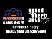 """GTA IV (GTA 4) - Vladivostok FM - Riffmaster - """"Бегу"""" -Begu - Run Rancho Song-"""