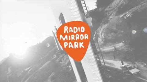 GTA_V_Radio_Mirror_Park_(Full_Radio)