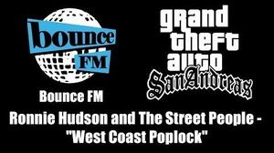"GTA San Andreas - Bounce FM Ronnie Hudson and The Street People - ""West Coast Poplock"""