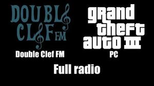 GTA III (GTA 3) - Double Clef FM PC Full radio