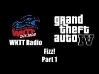 GTA IV (GTA 4) - WKTT Radio - Fizz! (Part 1)