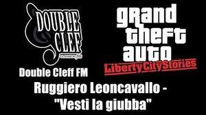 """GTA Liberty City Stories - Double Cleff FM Ruggiero Leoncavallo - """"Vesti la giubba"""""""