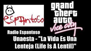 """GTA Vice City - Radio Espantoso Unaesta - """"La Vida Es Una Lenteja"""" (""""Life Is A Lentil"""")"""