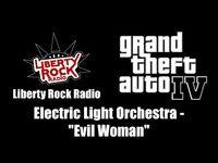 "GTA IV (GTA 4) - Liberty Rock Radio - Electric Light Orchestra - ""Evil Woman"""