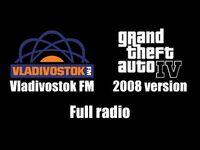 GTA IV (GTA 4) - Vladivostok FM (2008 version) - Full radio