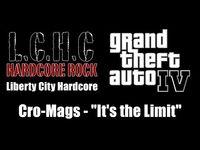 "GTA IV (GTA 4) - Liberty City Hardcore - Cro-Mags - ""It's the Limit"""