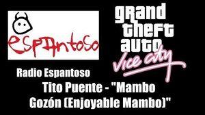 "GTA Vice City - Radio Espantoso Tito Puente - ""Mambo Gozón"" (""Enjoyable Mambo"")"