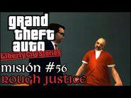 Rough Justice - GTA Liberty City Stories PSP - Misión -56 (Español-Sin Comentario)