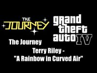 "GTA IV (GTA 4) - The Journey - Terry Riley - ""A Rainbow in Curved Air"""