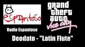 "GTA Vice City - Radio Espantoso Deodato - ""Latin Flute"""