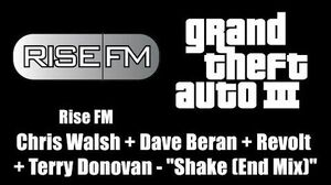 "GTA III (GTA 3) - Rise FM Chris Walsh Dave Beran Revolt Terry Donovan - ""Shake (End Mix)"""