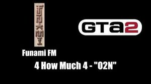 "GTA 2 (GTA II) - Funami FM 4 How Much 4 - ""O2N"""