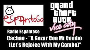 "GTA Vice City - Radio Espantoso Cachao - ""A Gozar Con Mi Combo"" (""Let's Rejoice With My Combo"")"