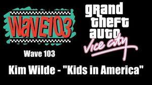"GTA Vice City - Wave 103 Kim Wilde - ""Kids in America"""