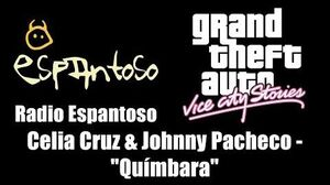 "GTA Vice City Stories - Radio Espantoso Celia Cruz & Johnny Pacheco - ""Químbara"""