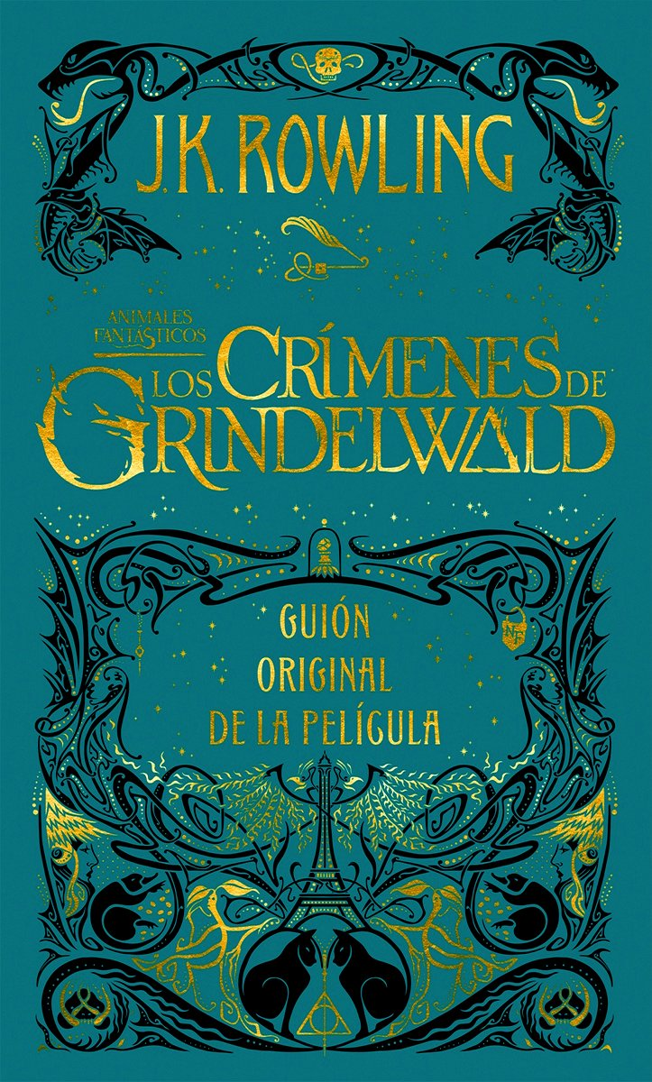 Animales fantásticos: Los crímenes de Grindelwald - Guión original de la película