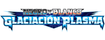 Negro y Blanco (TCG): Glaciación Plasma