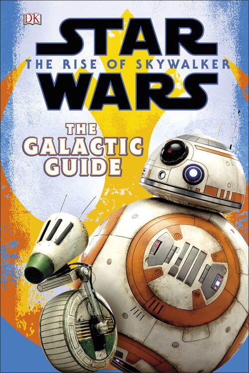Star Wars: El Ascenso de Skywalker: La Guía Galáctica