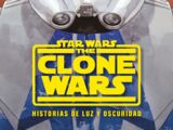 The Clone Wars: Historias de Luz y Oscuridad