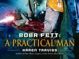 Boba Fett: A Practical Man