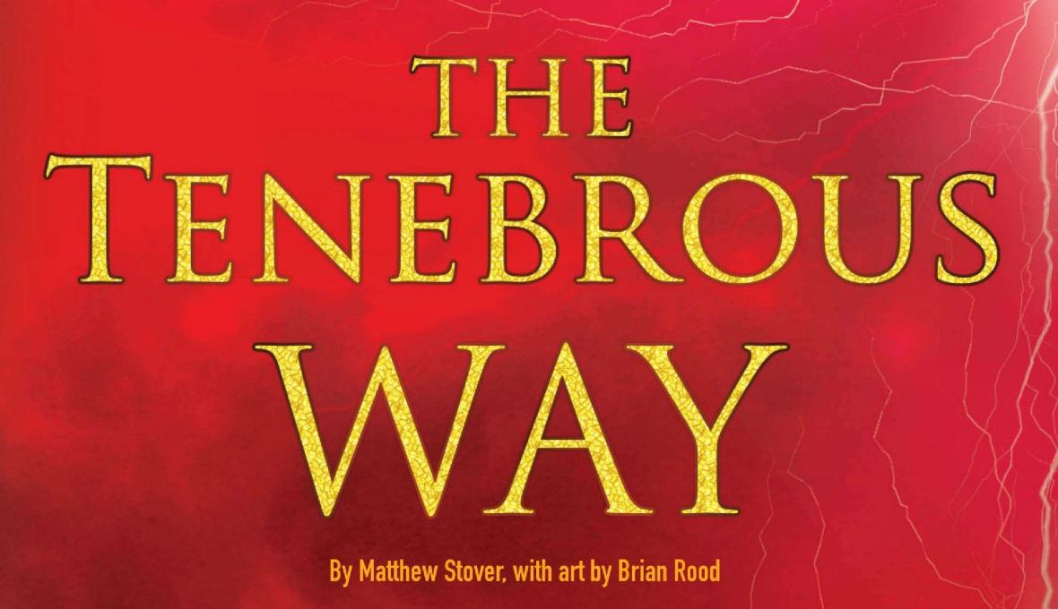 The Tenebrous Way