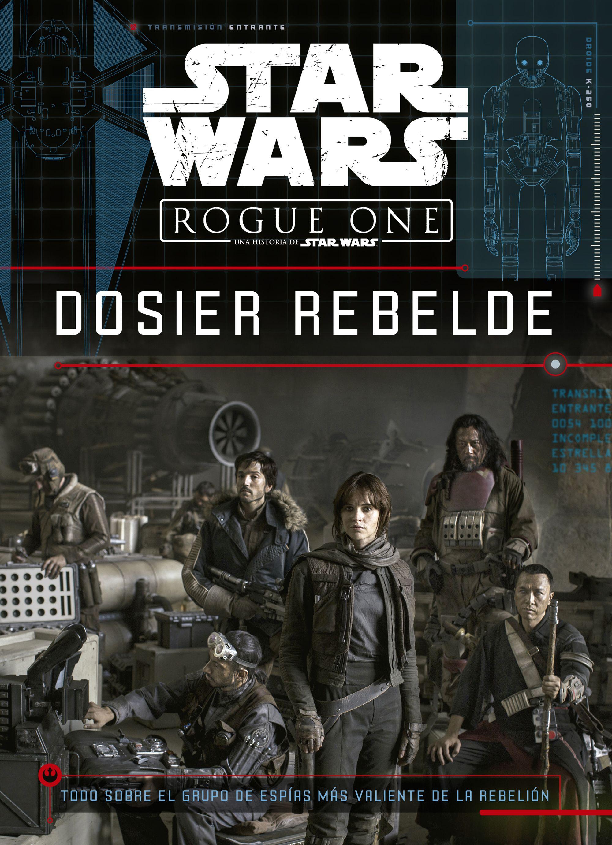 Star Wars: Rogue One: Dosier Rebelde