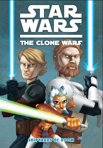 The Clone Wars: Shipyards of Doom