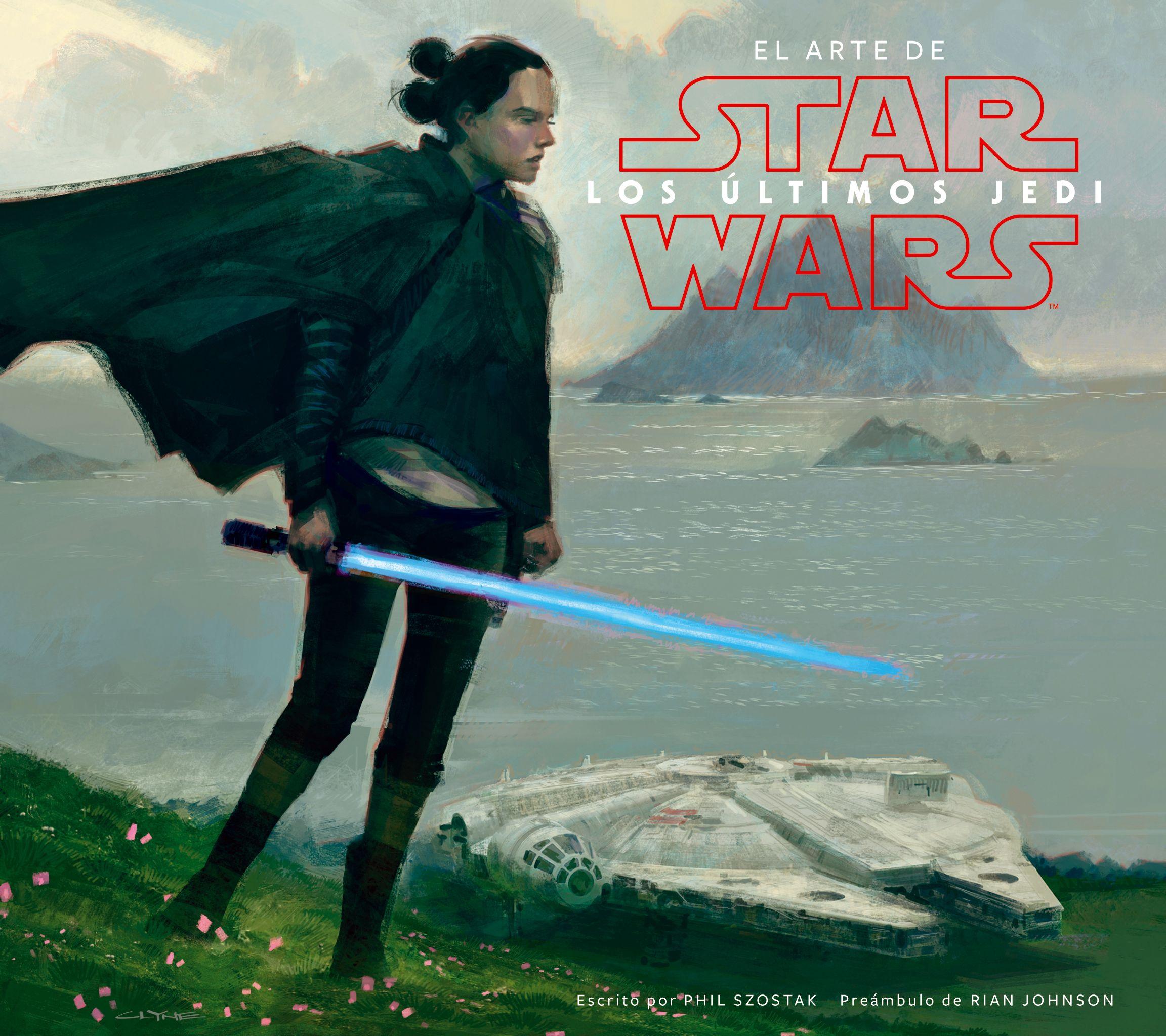 El Arte de Star Wars: Los Últimos Jedi
